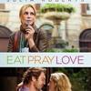 Ешь, молись, люби. История одной женщины